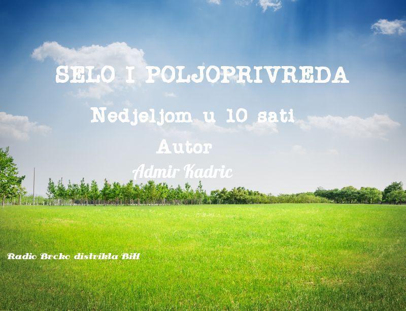 Photo of Emisija: Selo i poljoprivreda