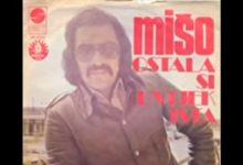 Photo of Mišo Kovač – Ostala si uvijek ista
