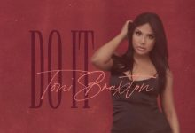 Photo of Toni Braxton – Do it (Audio Single 2020)