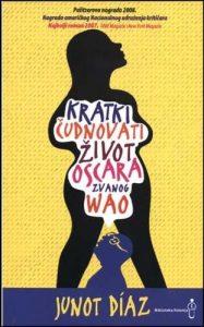 """Book Cover: """"Kratki čudnovati život Oscara zvanog Wao"""""""
